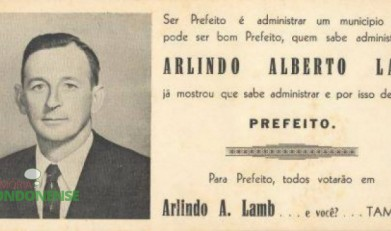 """""""Santinho"""" da campanha do sr. Arlindo Alberto Lamb a primeiro prefeito de Marechal Cândido Rondon. Imagem: Acervo Família Seyboth - FOTO 4 -"""
