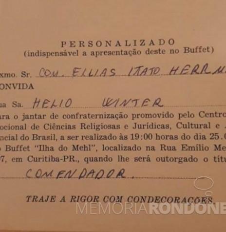 Convite para o jantar  de confraternização pela outorga da insígnia de comendador ao senhor Elias Ítalo Herrmann, em outubro de de 1978.  Imagem: Acervo Mirian Beatriz Herrmann - FOTO 12 -