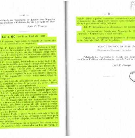 Cópia digitalizada a lei estadual nº 610/1905, que liberava a Jorge Schimmelpfeng , da então Vila Iguassu, a aquisição de 250 mil hectares de terras no Oeste do Paraná. Imagem: Acervo Arquivo Público do Paraná - FOTO 2  -