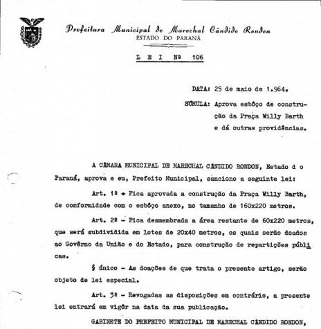Lei municipal nº 106/1964, que aprovou o projeto da Praça Willy Barth, na sede municipal de Marechal Cândido Rondon.  Imagem: Arquivo PM-MCR - FOTO 2 -