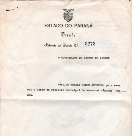 Decreto de nomeação do senhor Verno Scherer como prefeito municipal de Marechal Cândido Rondon.  Imagem: Acervo Rogério Scherer - FOTO 6 -