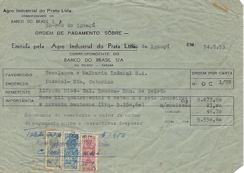 Comprovante  de ordem de pagamento feito pelo senhor Alfredo Nied a Tecelagem  e Malharia Indaial S. A., da cidade de Indaial, SC, via posto do Banco do Brasil, em Foz do Iguaçu.  Imagem: Acervo Walmor Nied