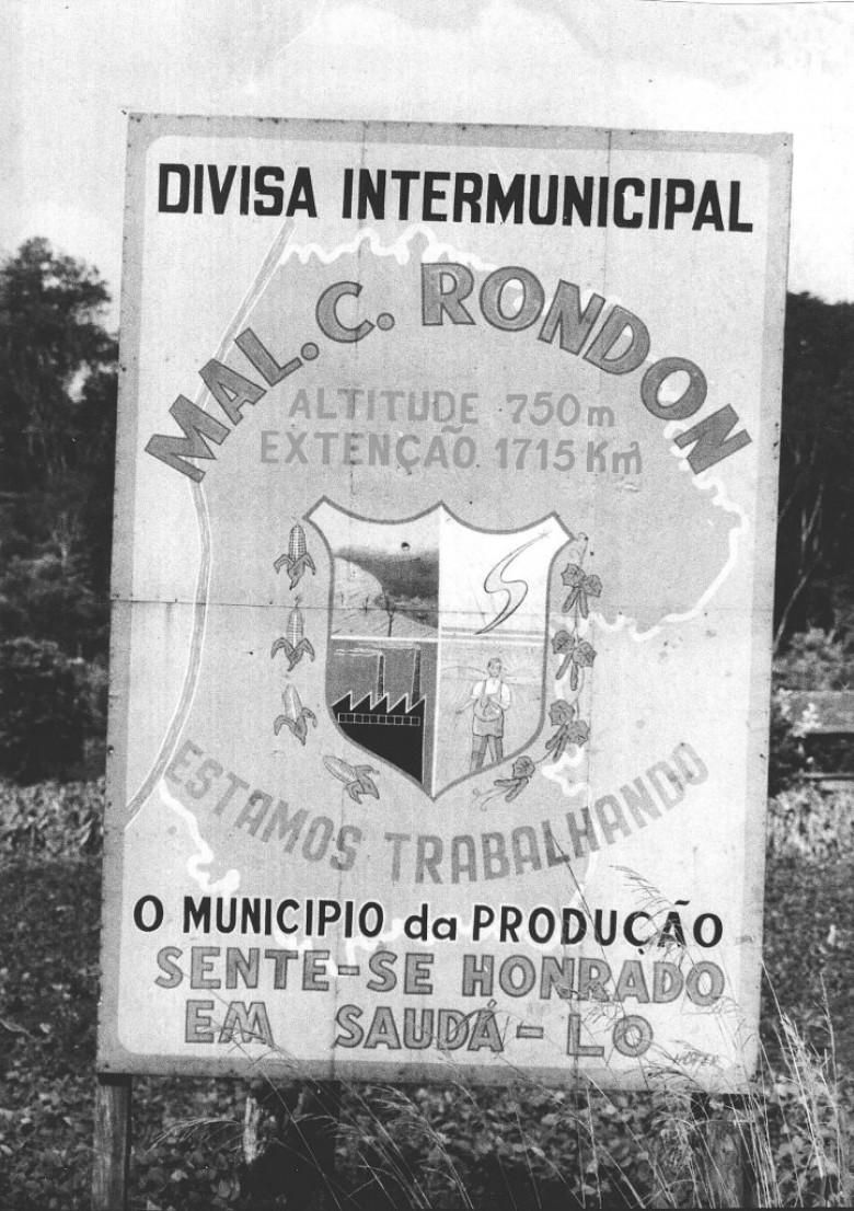 Placa na entrada do município de Marechal Cândido Rondon, 1970.