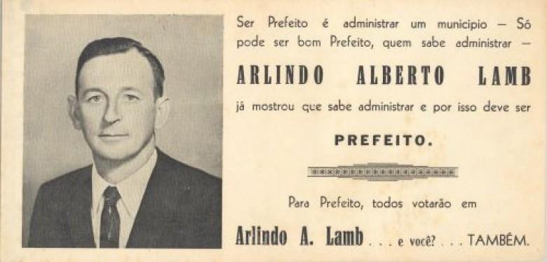 Santinho da campanha eleitoral de Arlindo Alberto Lamb a primeiro prefeito de Marechal Cândido Rondon.