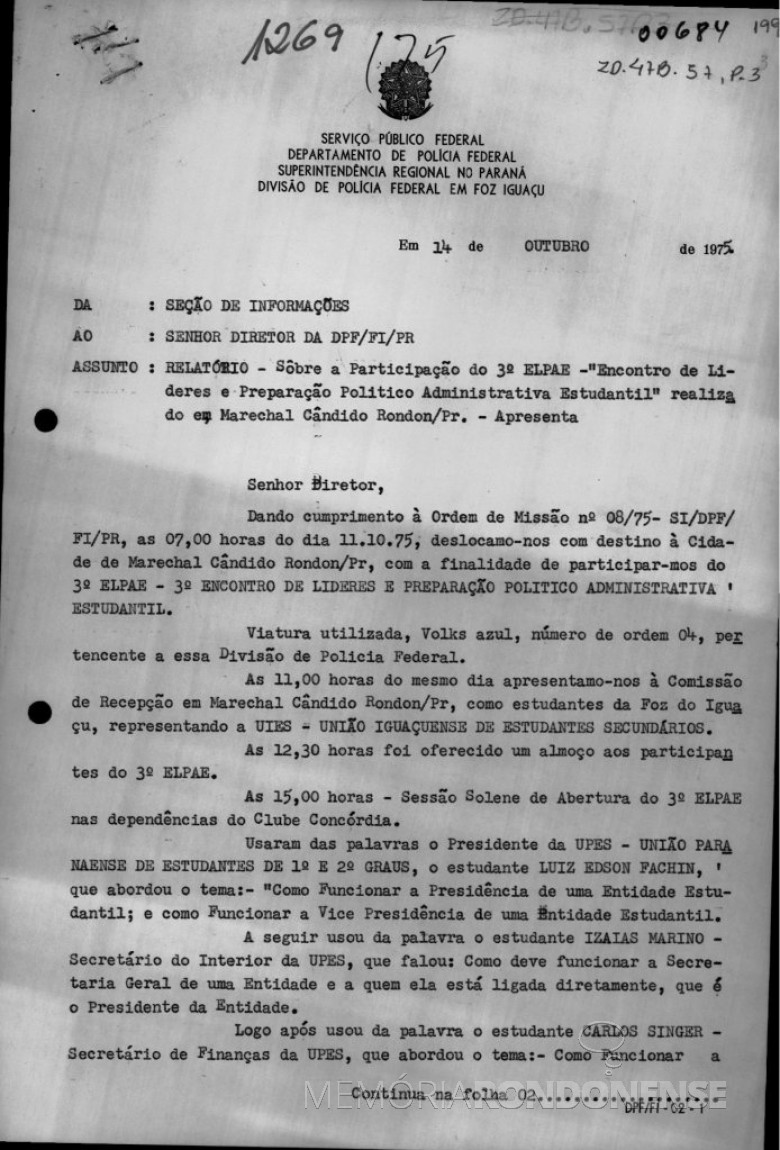 1ª  parte - Relatório sobre a presença secreta de agentes da Polícia Federal no 3º ELPAE, em Marechal Cândido Rondon.  Imagem: Reprodução - FOTO 2 -