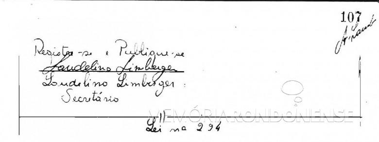 Cópia da Lei Municipal nº 223/66 (página final), de 19 de agosto de 1966, que criou o Serviço Autônomo de Água e Esgoto de Marechal Cândido Rondon - o SAAE.  O detalhe curioso é que naquela época as leis eram manuscritas em livros de atas.  Imagem: Acervo Arquivo da Prefeitura Municipal de Marechal Cândido Rondon
