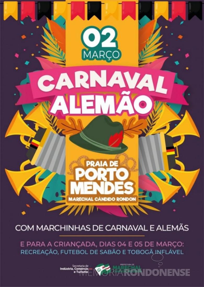 Cartaz alusivo a 1ª edição do Carnaval Alemão, em Marechal Cândido Rondon, no parque de Lazer em Porto Mendes.  Imagem: Acervo Memória Rondonense - FOTO 7 -