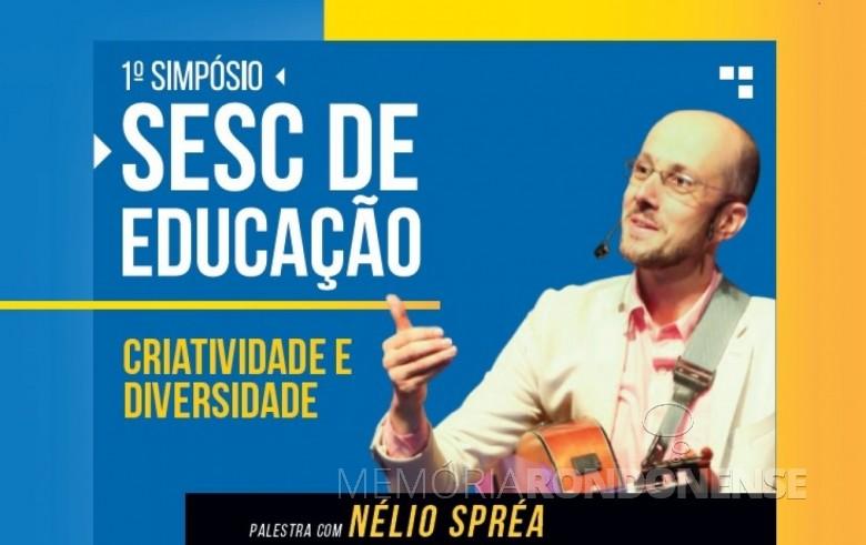 Professor Néleo Spréa que palestrou em Marechal Cândido Rondon no começo de novembro de 2019. Imagem: Acerco SESC - FOTO 16 -