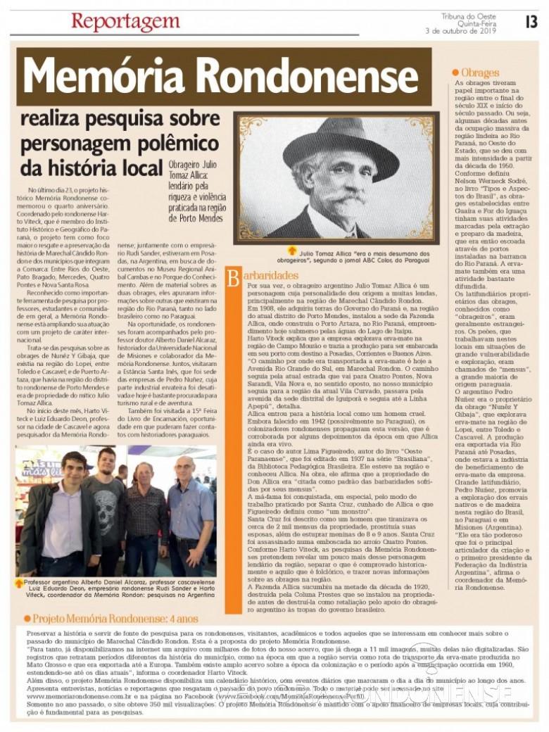 Destaque do jornal rondonense Tribuna do Oeste sobre o 4º aniversário do Projeto Memória Rondonense e a viagem de pesquisadores à Posadas, Argentina. Imagem: Acervo Projeto Memória Rondonense - FOTO 19 -