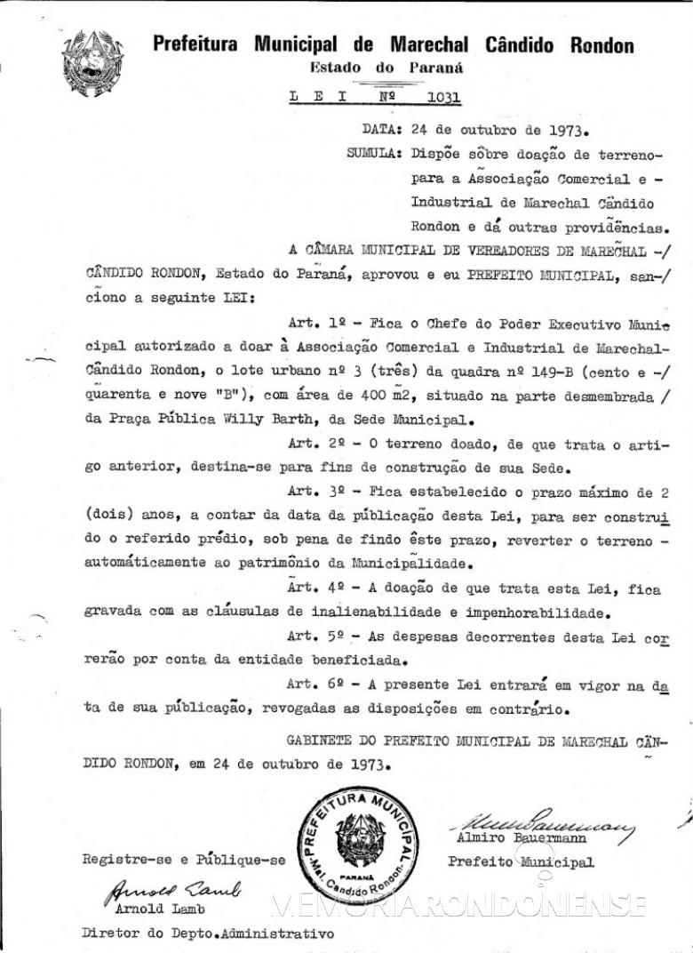 Lei nº 1031 que doou área para a Associação Comercial e Industrial de Marechal Cândido Rondon (ACIMACAR), em outubro de 1973. Imagem: Acervo Prefeitura Municipal de Marechal Cândido Rondon - FOTO 4 -