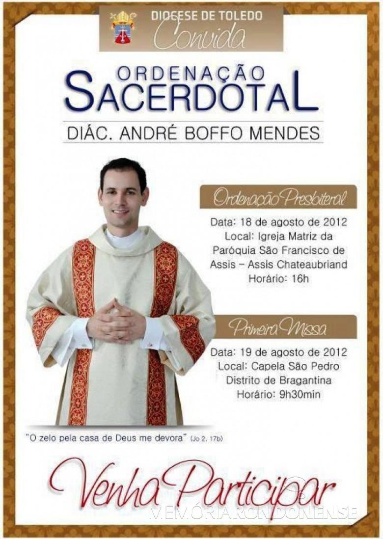 Convite da diocese de Toledo para a ordenação sacerdotal de André Boffo Mendes. Imagem: Acervo Blog Catequese - FOTO 7 -