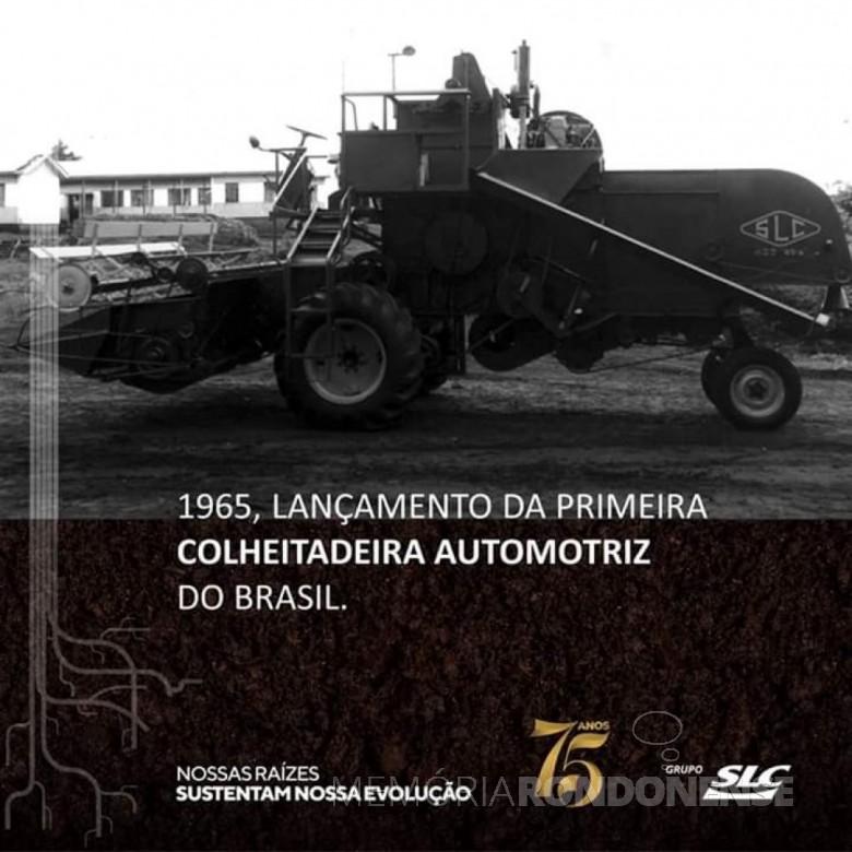 Banner do grupo SLC sobre o lançamento da primeira colheitadeira brasileira. Imagem: Acervo José Leonir Eckert - FOTO 5 -