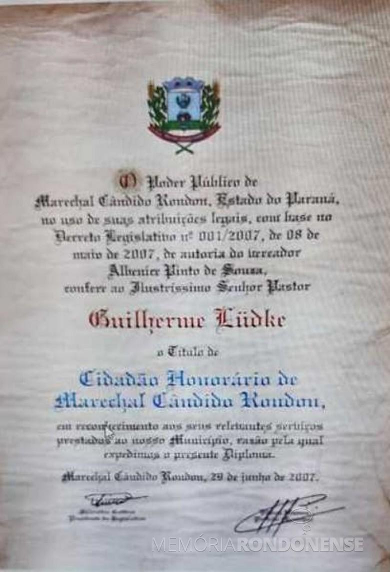 Título de cidadania honorária  de Marechal Cândido Rondon conferida ao pastor Guilherme Lüdke.  Imagem: Acervo Remi Sander - FOTO 5 -