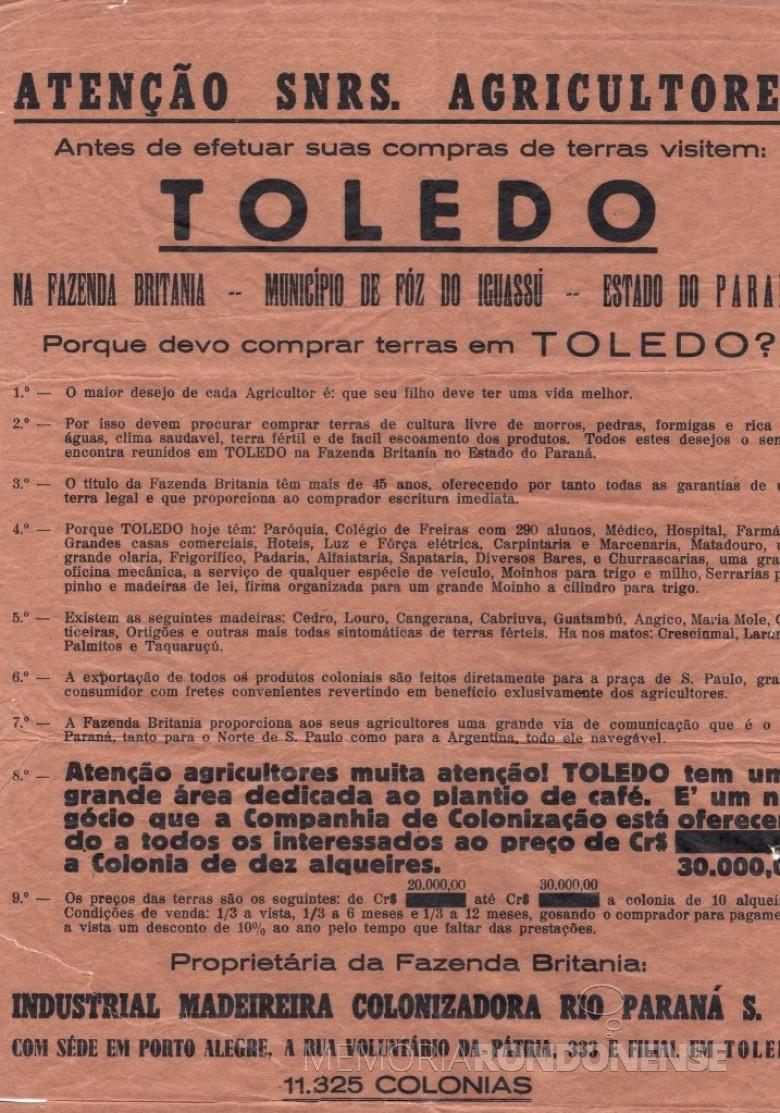 Propaganda dos agentes comissionados Aurélio Tissiani e Natal Zibetti, de Sarandi (RS), para venda de terras em Toledo, na Fazenda Britânia, Município de Foz do Iguaçu. Propaganda de 1949/50. Este documento em suporte de papel foi doado ao Museu Histórico Willy Barth, pelo Sr. Natal Zibetti, em 19/06/1985. Devido as dimensões físicas da propaganda e o scanner limitado, o documento teve a borda direita e inferior SUPRIMIDA, se for comparada com a propaganda original. Legenda e imagem; Acervo Museu Histórico Willy Barth (Toledo - PR) - FOTO 3 -