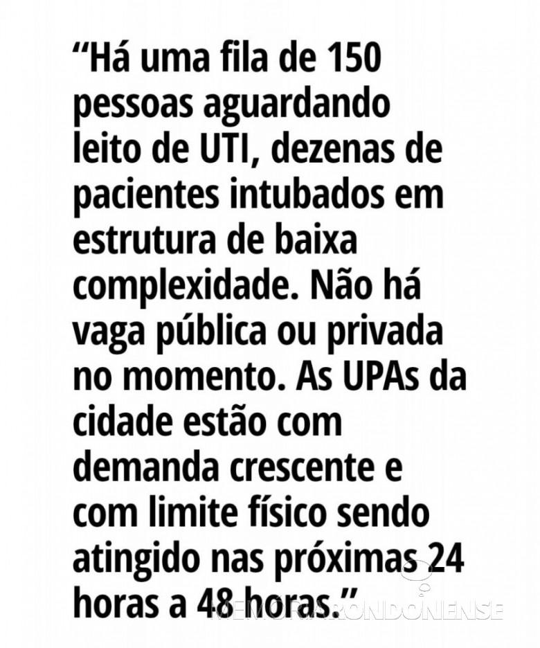 Extrato da nota do Consamu/ Oeste sobre o colalpso da Saúde para atendimento aos pacientes com Covid 19. Imagem: Acervo Portal Rondon - FOTO 17 -
