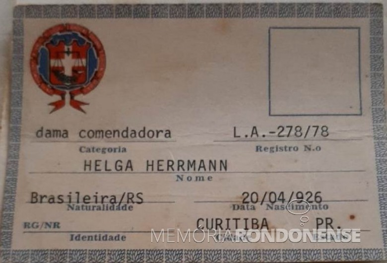 Diploma de dama comendadora conferida à senhora Helga Herrmann, em outubro de 1978. Imagem: Acervo Mirian Beatriz Herrmann - FOTO 10 -