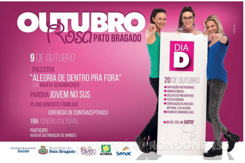 Banner  institucional da Prefeitura Municipal de Pato Bragado ref. a campanha Outubro Rosa 2018.  Imagem: Acervo O Presente - FOTO 17 -