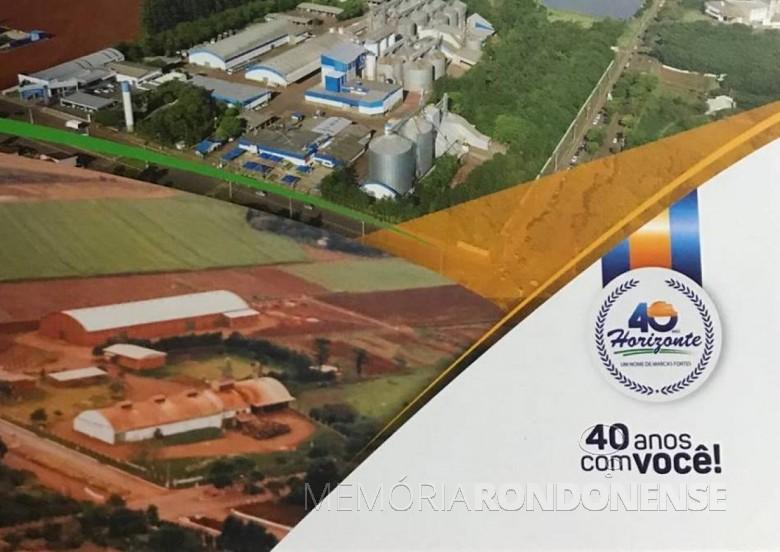 Banner comemorativo da Agrícola Horizonte contrastando em imagens o começo da matriz e o atual complexo-sede da empresa, com as suas unidades de armazenamento e instalações industriais na cidade de Marechal Cândido Rondon. Imagem: Acervo da empresa - FOTO 3 -