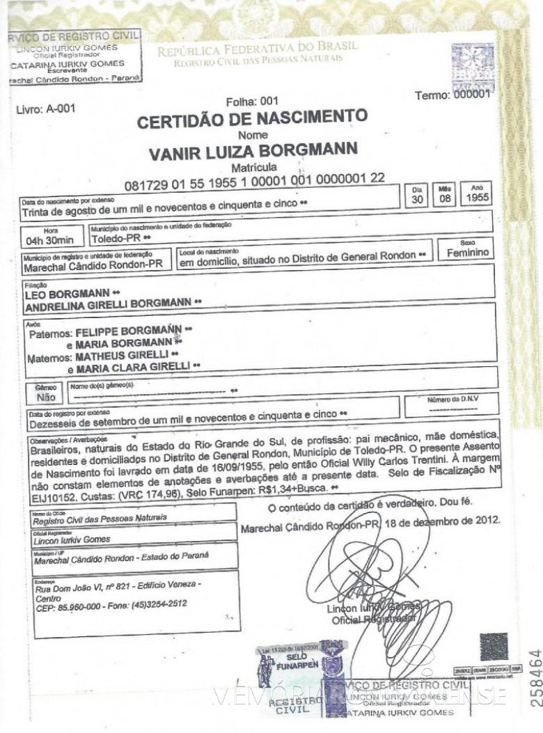 Certidão do assentamento da rondonense Vanir Borgmann, o primeiro que aconteceu no então cartório de Willy Carlos Trentini.  Imagem: Acervo Memória Rondonense - FOTO 1 -