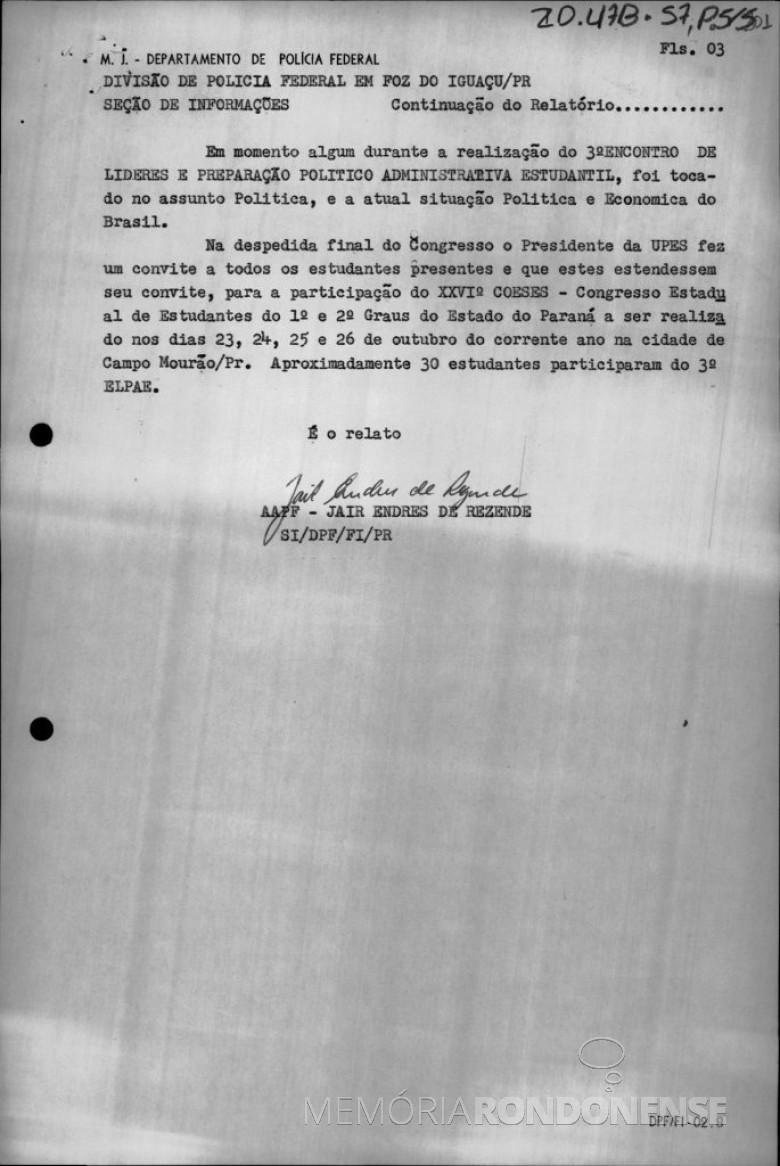 3ª Parte - Relatório sobre a presença secreta de agentes da Polícia Federal no 3º ELPAE, em Marechal Cândido Rondon.  Imagem: Reprodução - FOTO 4 -
