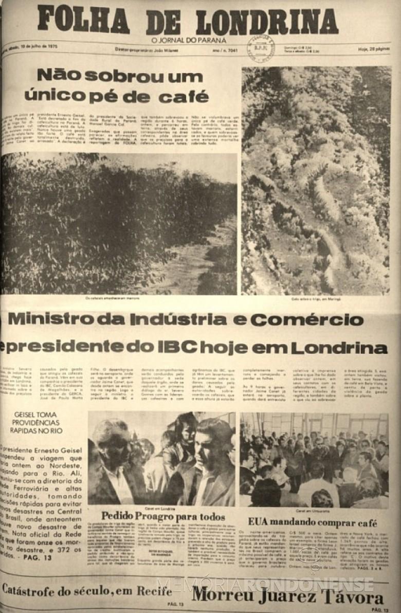 Folha de Londrina noticiando os prejuízos a cafeicultura paranaense, em julho de 1975. .  Imagem: Acervo: http://www.jws.com.br - FOTO 3 -