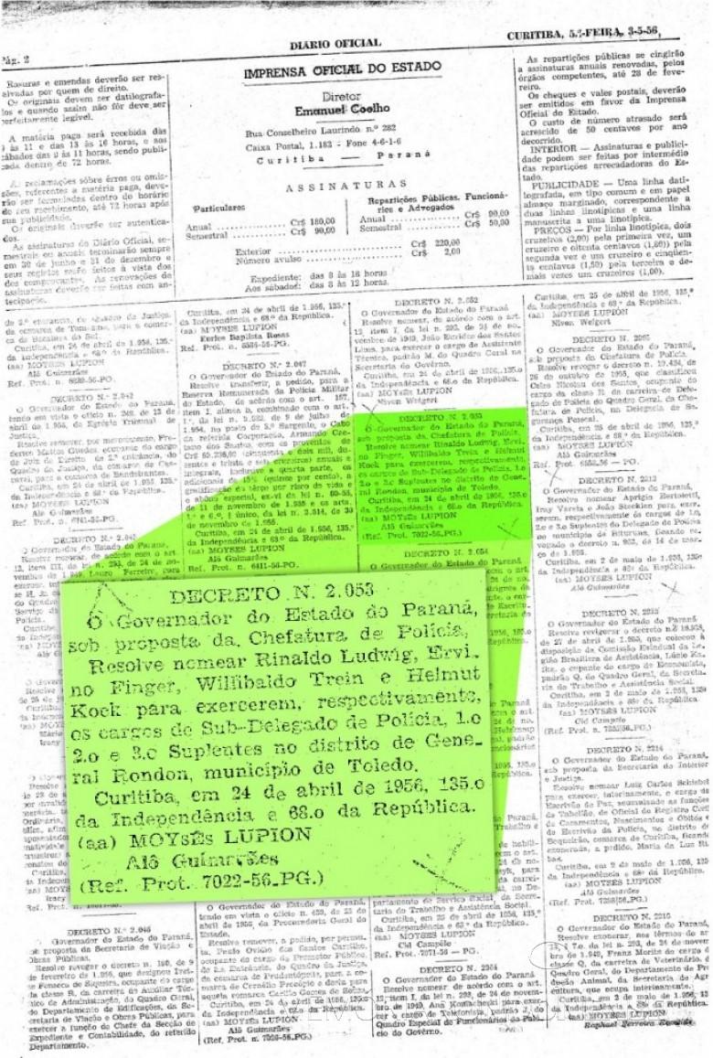 Destaque do Diário Oficial do estado, de 03 de maio de 1956,  que  publica o Decreto nº 2.503, de 24 de abril de 1956, que nomeou o pioneiro Rinaldo Ludwig como Sub-Delegado  de Polícia do então distrito de General Rondon.  Imagem: Acervo Arquivo Público do Paraná - FOTO 2 -