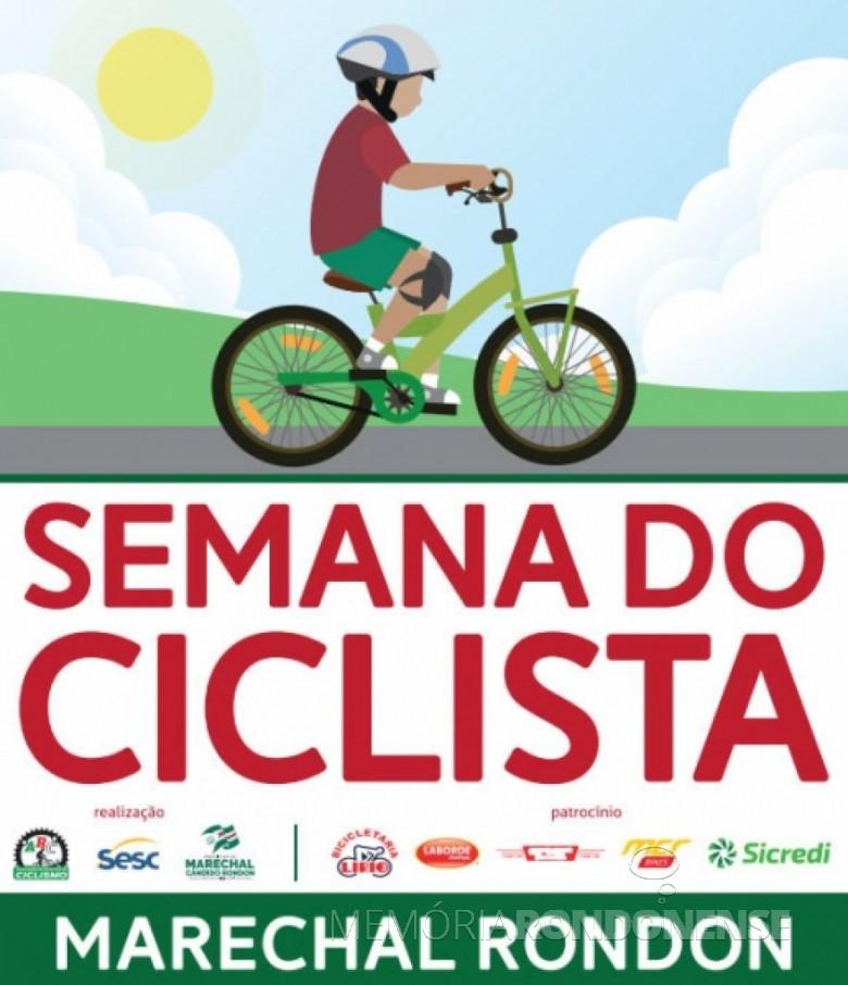banner da primeira Semana do Ciclista, em Marechal Cândido Rondon. - FOTO 7  -