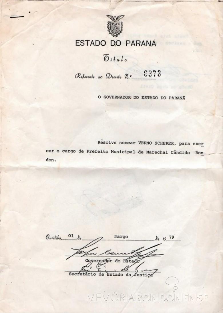 Decreto de nomeação do senhor Verno Scherer como prefeito municipal de Marechal Cândido Rondon.  Imagem: Acervo Rogério Scherer - FOTO 8 -