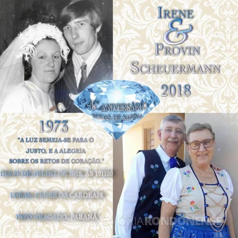 Convite para as bodas de safira (45 anos de casados) do casal Irene e Provin Schuermann, de Pato Bragado.  Imagem: Arquivo pessoal - FOTO 10 -