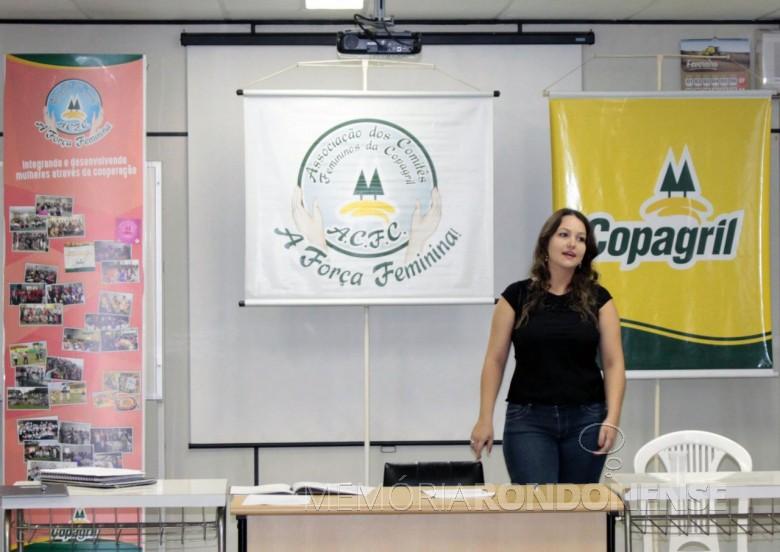 Jucimara Bíscaro, a nova presidente da ACFC,  eleita em 18 de fevereiro de 2016.  Imagem: Acervo Imprensa Copagril - FOTO 5 -