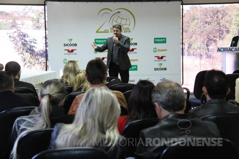 Paulo Rodrigo Copetti, Presidente da ACIMACAR, fazendo lançamento oficial do Prêmio Marechal 2016. Imagem: Assessoria Acimacar - FOTO 4 -