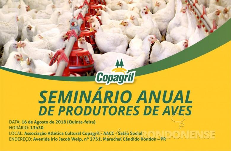 Convite para o Seminário Anual de Produtores de Aves da Copagril 2018.  Imagem: Acervo Comunicação Copagril - FOTO 10 -