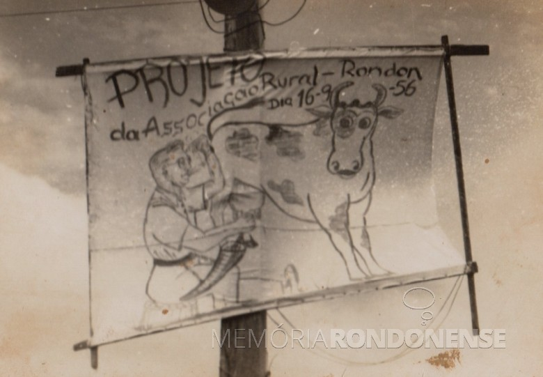 Arte produzida pelo cartorário Willy Carlos Trentini alusiva a fundação da então Associação Rural de Marechal Cândido Rondon. Imagem: Acervo Waldemar Willms - FOTO 3 -
