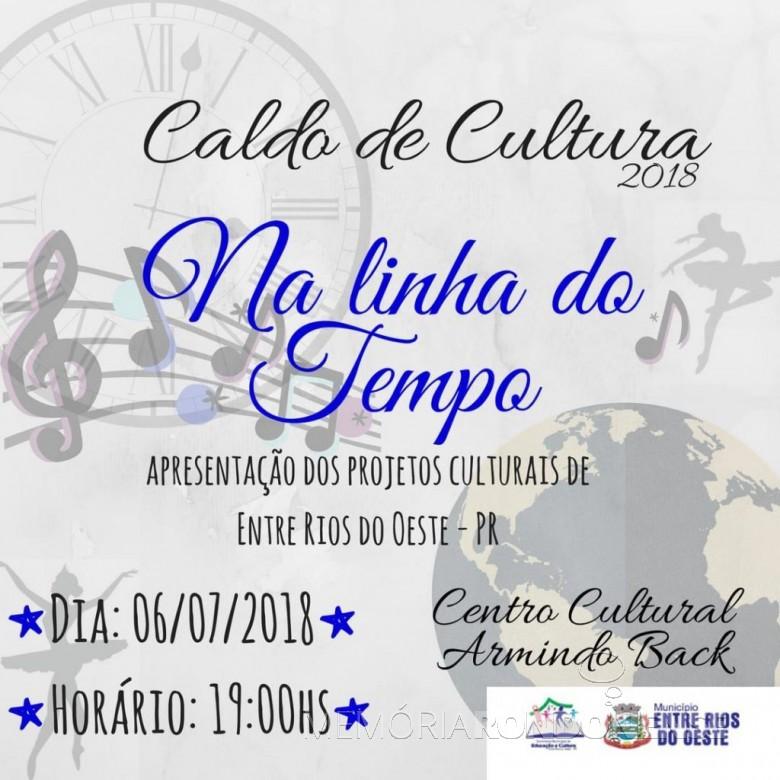 Cartaz-convite para o Caldo Cultural 2018, de Entre Rios do Oeste.  Imagem: Imprensa PM-Entre Rios do Oeste - FOTO 8 -
