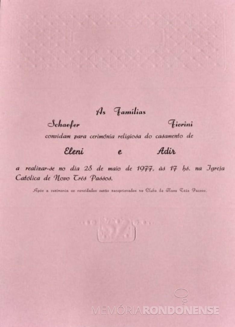 Convite para o casamento dos jovens Ileni Maria Schaefer e Adir Fiorini.  Imagem: Acervo de Lidiane Fiorini - FOTO 5 -