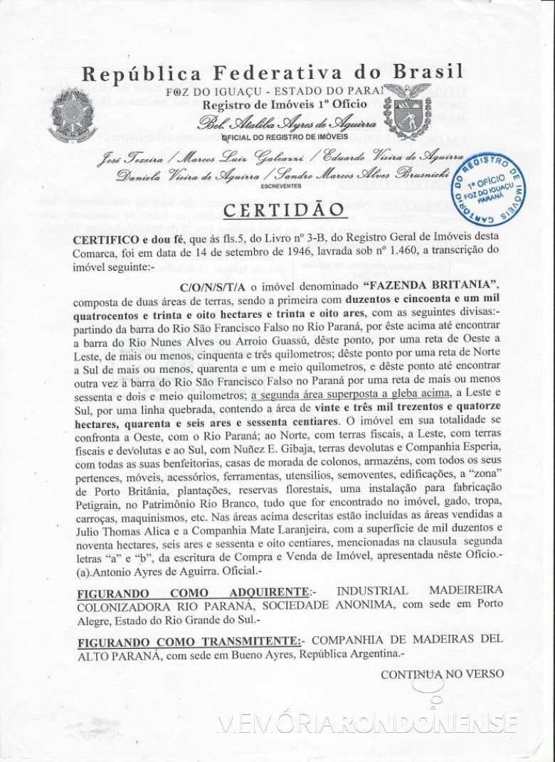 Certidão (primeira página da transmissão da antiga Fazenda Britânia a Companhia de Maderas del Alto Paraná pelo governo do Estado do Paraná.  Imagem: Acervo Memória Rondonense - FOTO 3 -