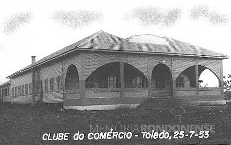 Clube do Comércio, em Toledo, em 27 de julho de 1953.